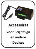 accessoires voo ?Brghtsign players